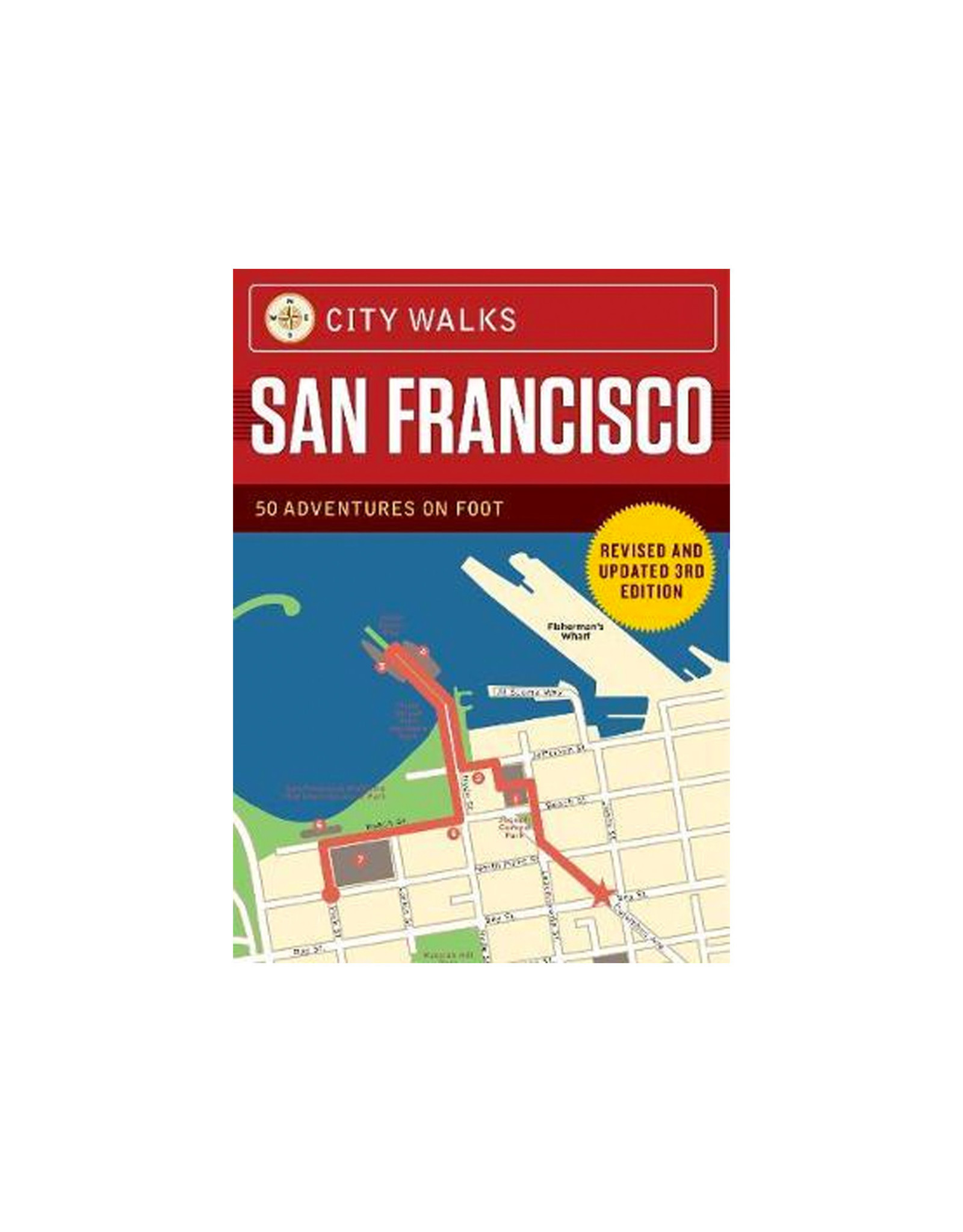 City Walks Deck: San Francisco (Revised): 50 Adventures on Foot Revised and Updated 3rd Edition