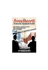 Sweethearts: The Builders, The Mob and the Men