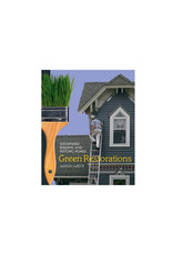 Green Restorations: Sustainable Building and Historic Homes