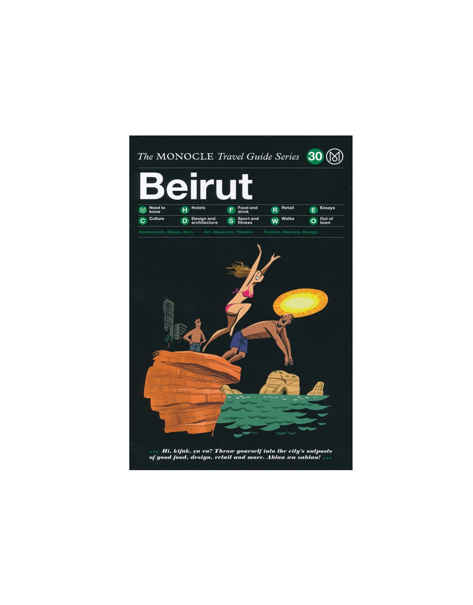 Monocle Travel Guide to Beirut: The Monocle Travel Guide Series