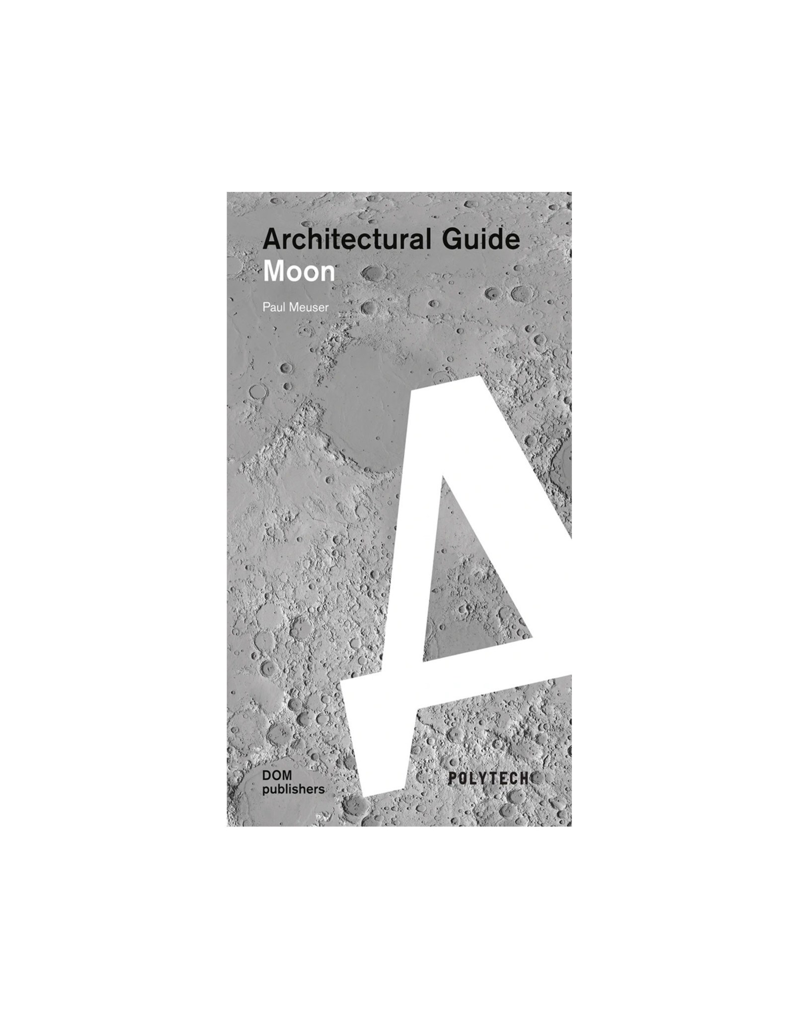 Architectural Guide, Moon