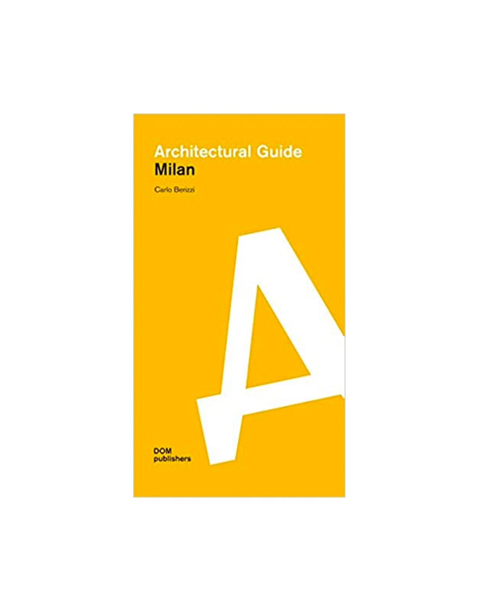 Milan Architectural Guide