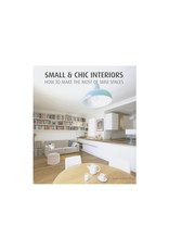 Small and Chic Interiors: How to Make the Most of Mini Spaces