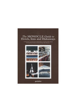Monocle Guide to Hotels, Inns and Hideaways: A manual for everyone from holidaymakers to hoteliers
