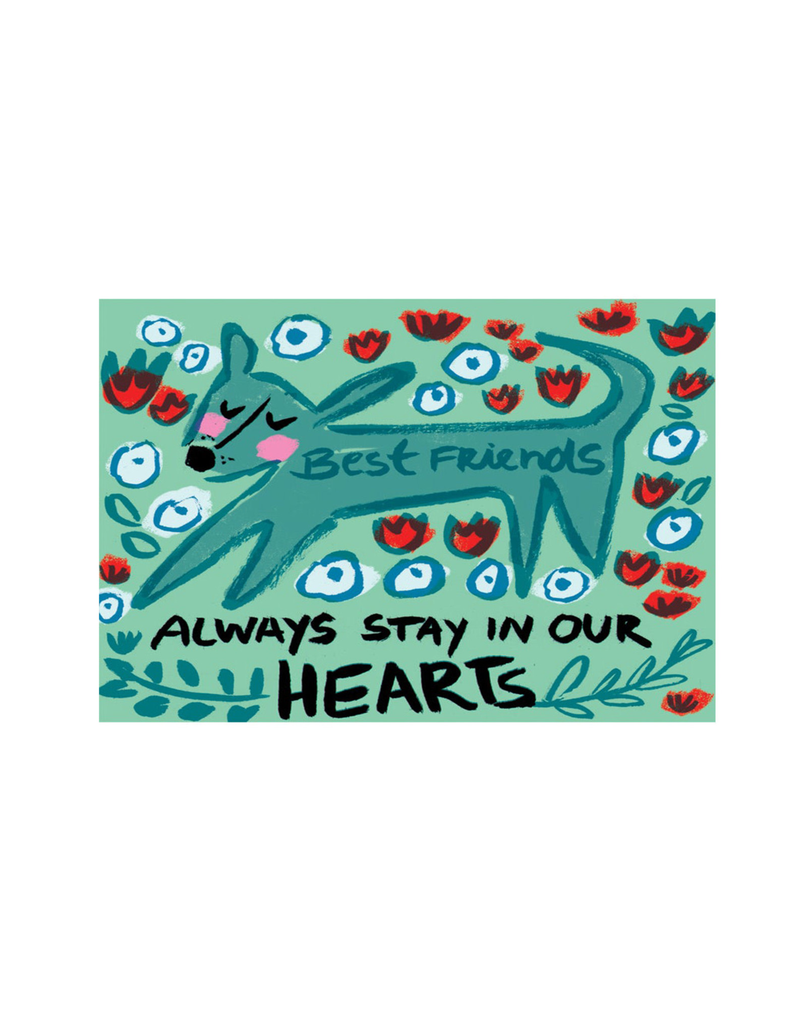 Draw Me A Lion, Best Friends Always Stay In Our Hearts Dog Card