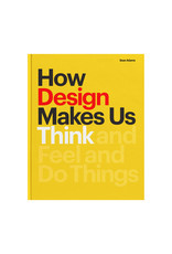 How Design Makes Us Think