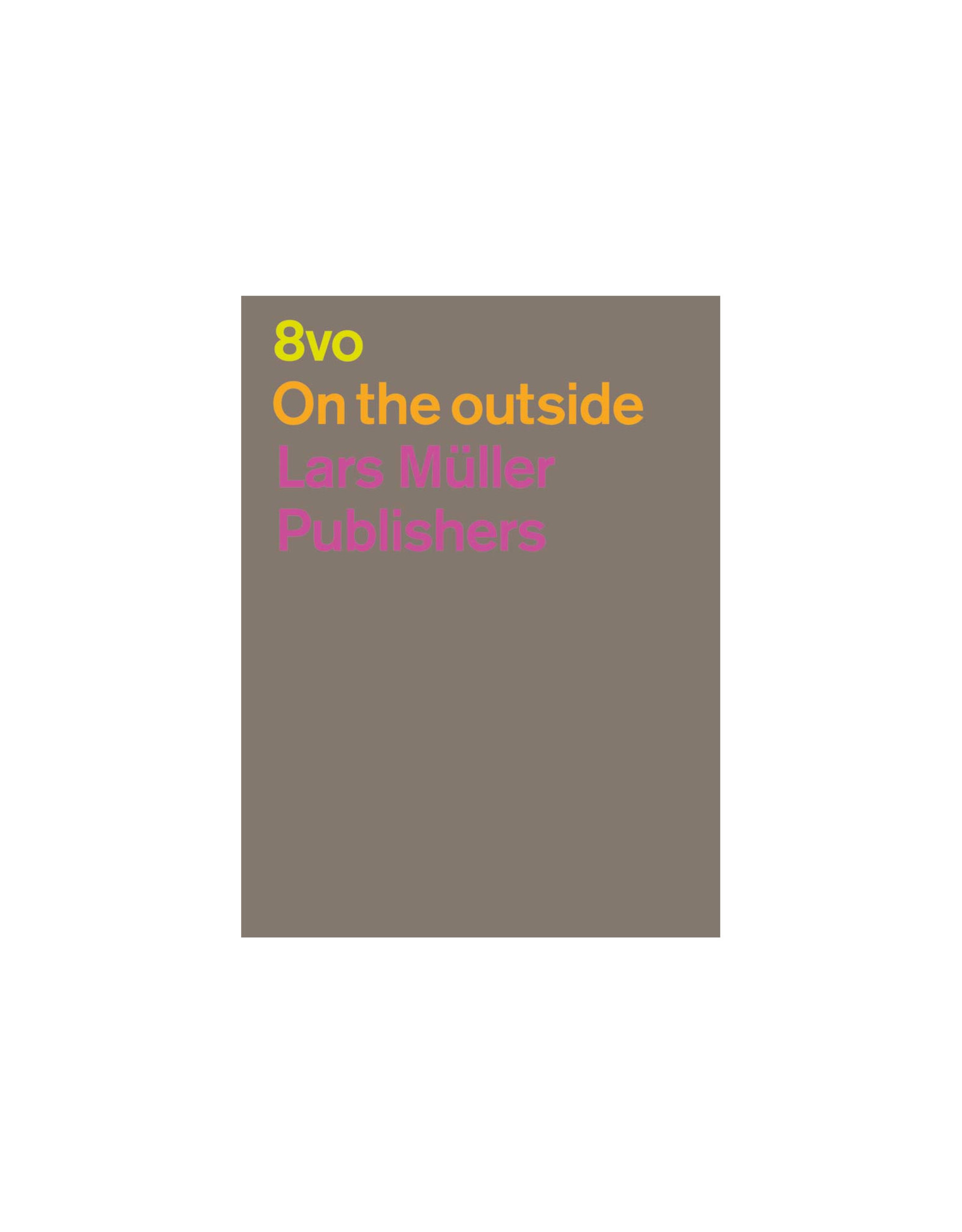 8VO: On the Outside