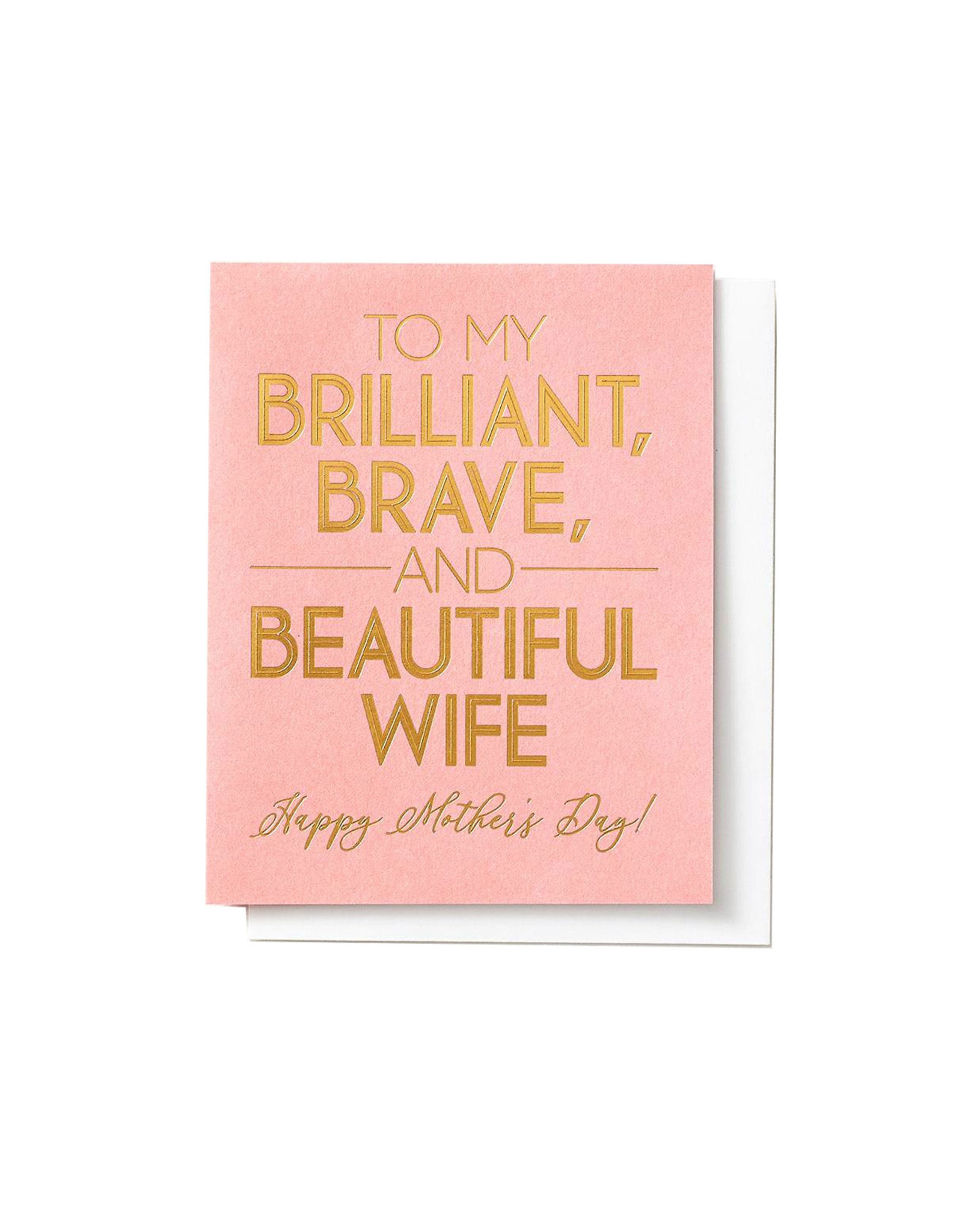 Paper Source Brilliant Brave Beautiful Mother's Day Card