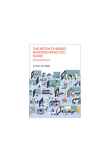 The Activity-Based Working Practice Guide, Second Edition