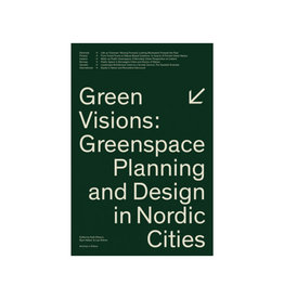 Green Visions: Greenspace Planning And Design In Nordic Cities