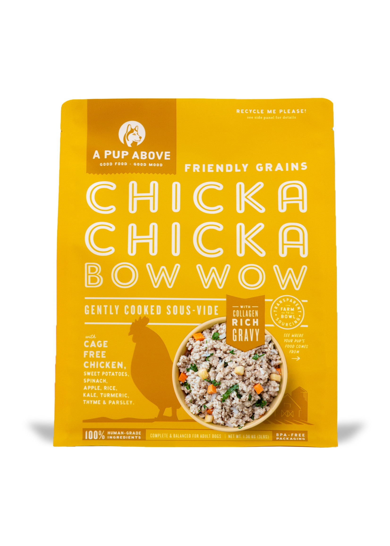 PUP ABOVE A Pup Above Chicka Chicka Bow Wow 3 lb.