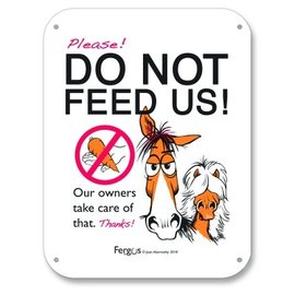 FERGUS FERGUS STALL SIGN SMALL - NO FEEDING