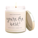 You're The Best Soy Candle Clear Jar