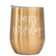 Happy Birthday Wine Tumbler