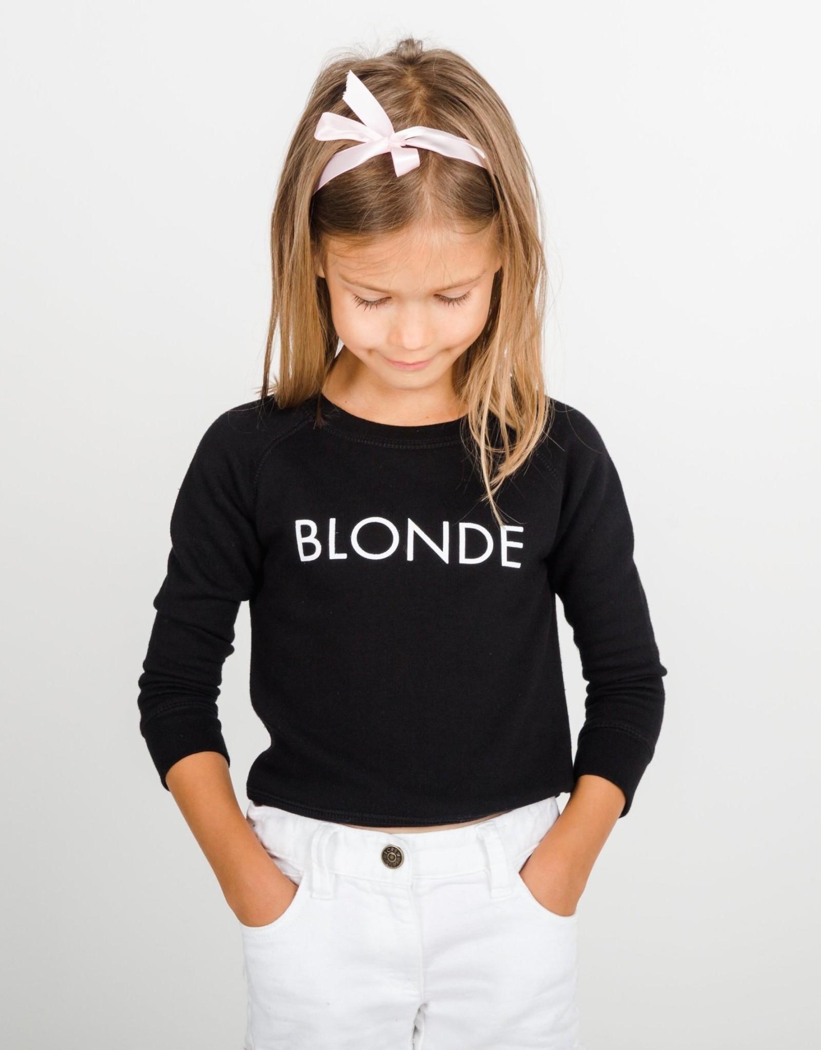 "Brunette The Label Brunette the Label ""BLONDE"" Little Babes Crew Neck Sweatshirt Black"