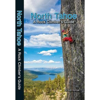 North Tahoe A Rock Climber's Guide