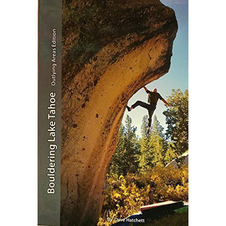 Tahoe Bouldering Guides Bouldering Lake Tahoe Outlying Areas Edition