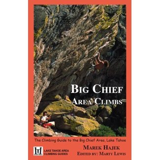 Maximus Press Big Chief Area Climbs 1st  Edition