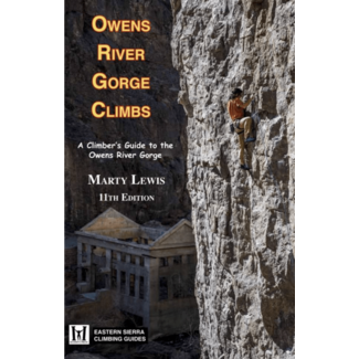 Maximus Press Owens River Gorge Climbs 11th  Ed.