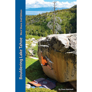 Tahoe Bouldering Guides Bouldering Lake Tahoe West Shore 2nd Edition