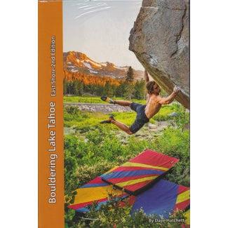 Tahoe Bouldering Guides East Shore 2nd Edition Bouldering Lake Tahoe