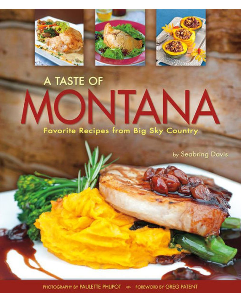 Farcountry Press A Taste of Montana