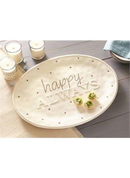 Mud Pie Platter Happy Always