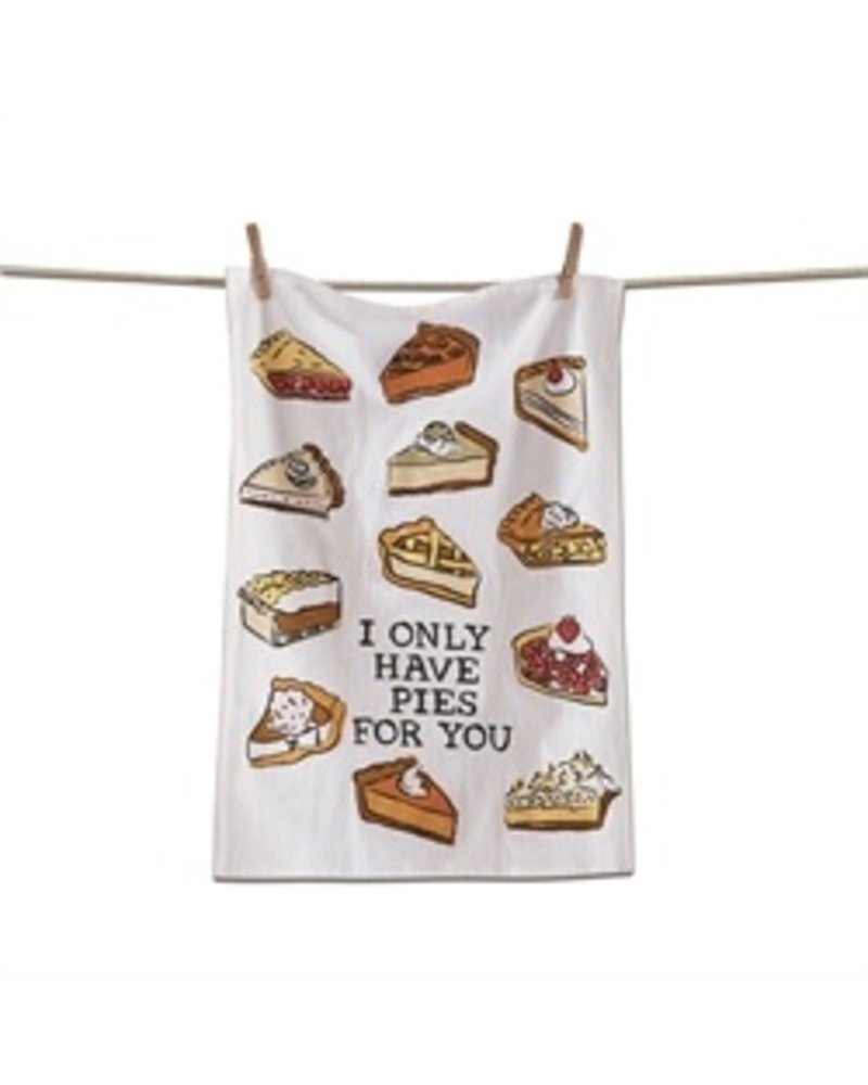 Tag Dish Towel Only Have Pies 4 U