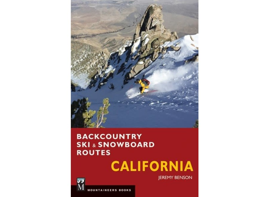 Mountaineer's Books Backcountry Ski & Snowboard Routes: California by Jeremy Benson