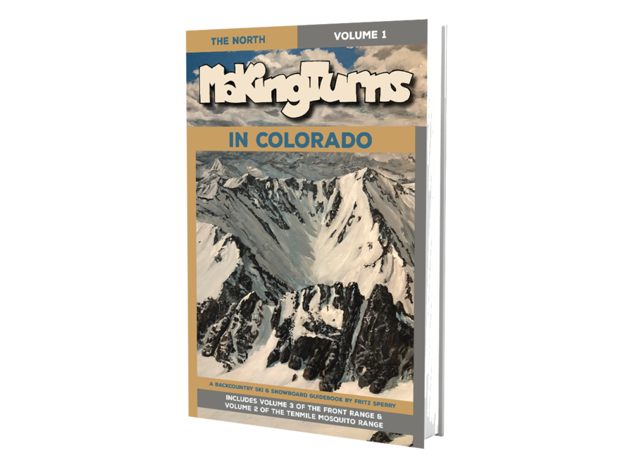Giterdun Publishing Making Turns in Colorado Volume 1: The North by Fritz Sperry