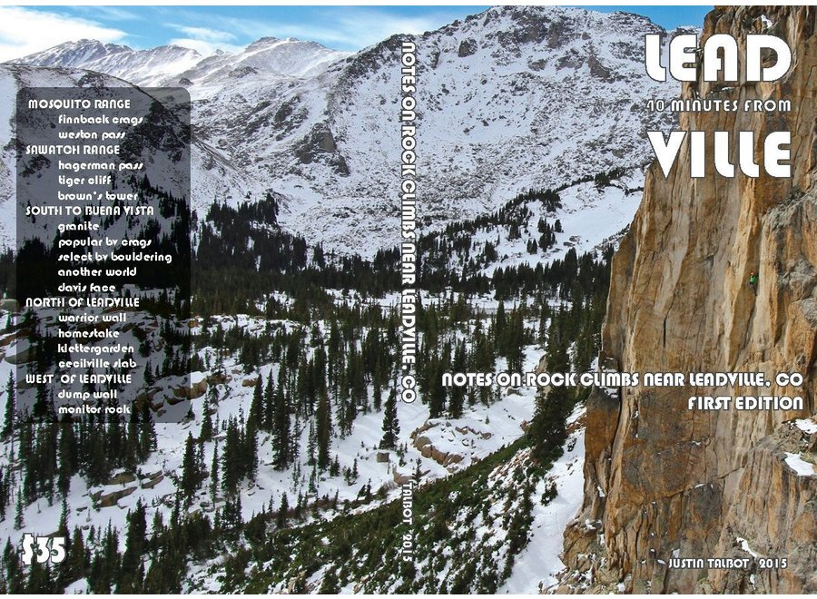 40 Minutes From Leadville Rock Climbing Guidebook by Justin Talbot