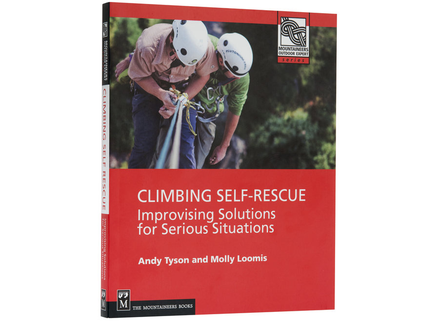 Mountaineer's Books Climbing Self Rescue by Andy Tyson and Molly Loomis