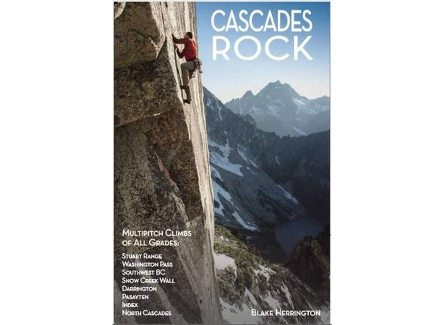 Cascades Rock Climbing Guide by Blake Herrington