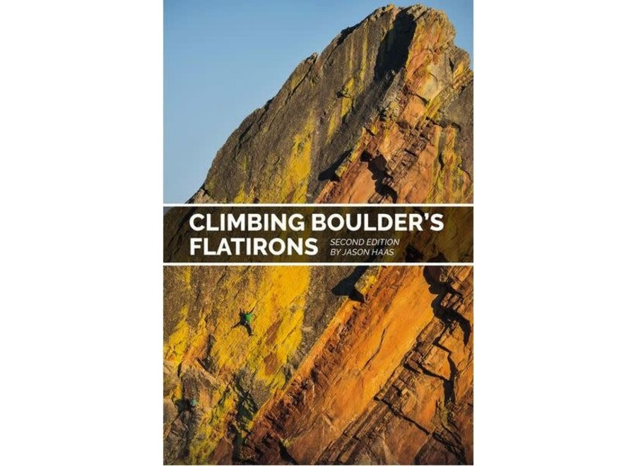 Sharp End Publishing Climbing Boulder's Flatirons, 2nd Edition by Jason Haas