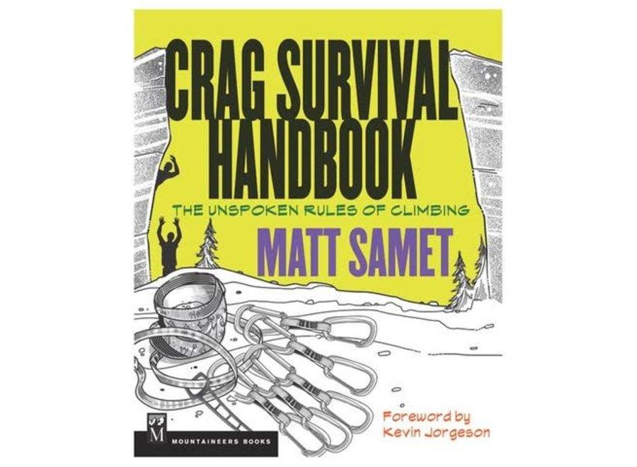 Mountaineer's Books Crag Survival Handbook by Matt Samet