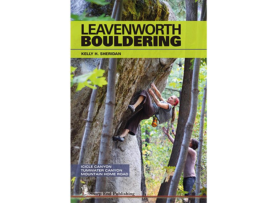 Sharp End Publishing Leavenworth Bouldering by Kelly Sheridan