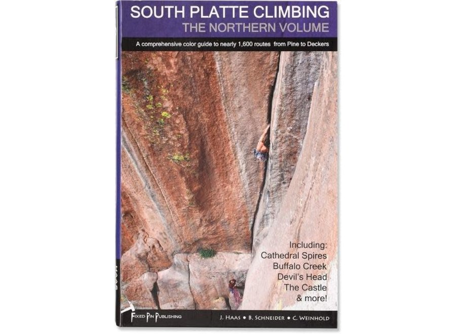 Fixed Pin Publishing South Platte Climbing - Northern Edition by Haas, Schneider, and Weinhold