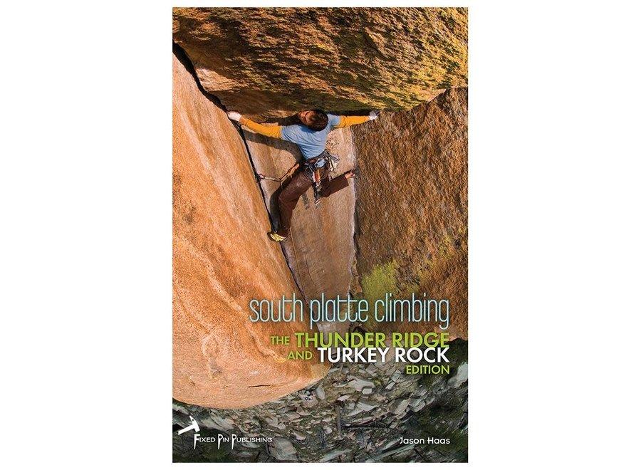 Fixed Pin Publishing South Platte Climbing - The Turkey Rocks and Thunder Ridge Edition by Jason Haas