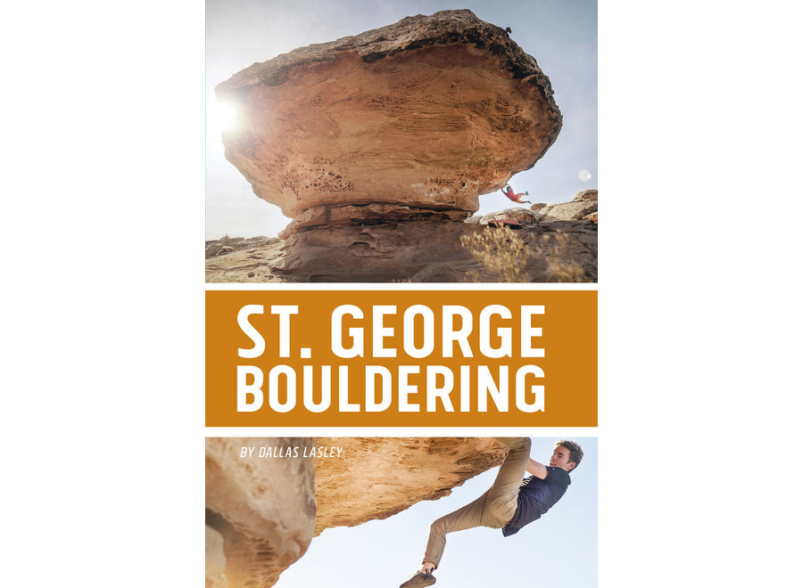Sharp End Publishing St. George Bouldering by Dallas Lasley