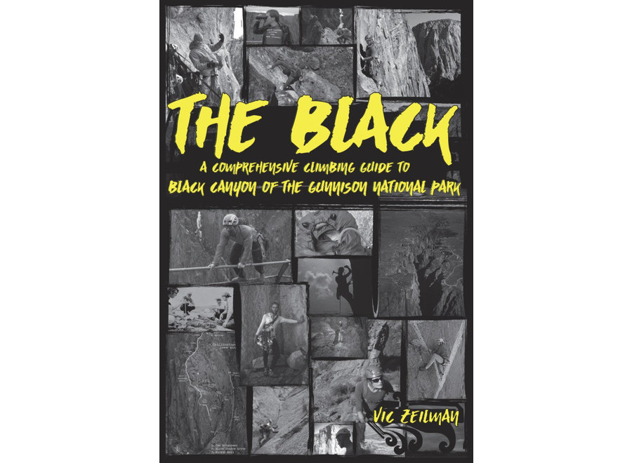The Black Canyon Guidebook by Vic Zeilman