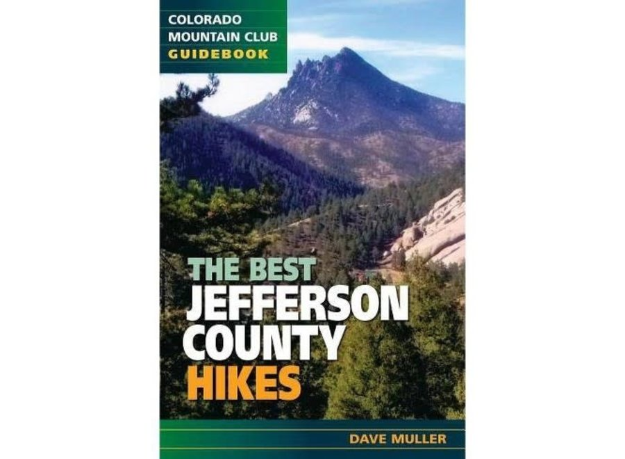 Mountaineer's Books Best Jefferson County Hikes by Dave Muller