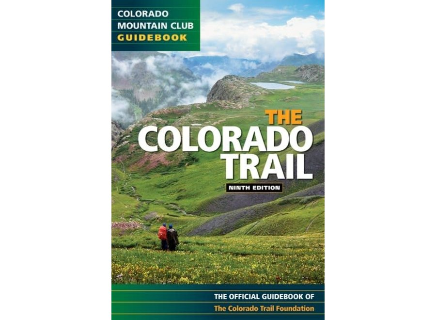 Mountaineer's Books The Colorado Trail, 9th Edition