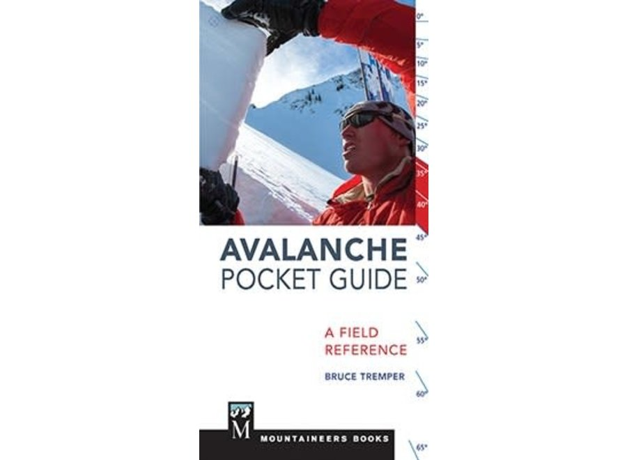 Mountaineer's Books Avalanche Pocket Guide by Bruce Tremper