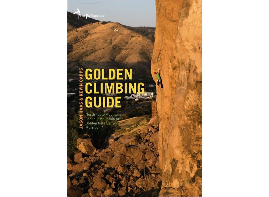 Fixed Pin Golden Climbing Guide by Jason Hass & Kevin Capps
