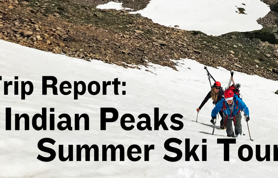 Indian Peaks Summer Ski Trip Report