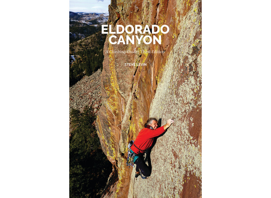 Sharp End Publishing Eldorado Canyon: A Climbing Guide 3rd Edition by Steve Levin