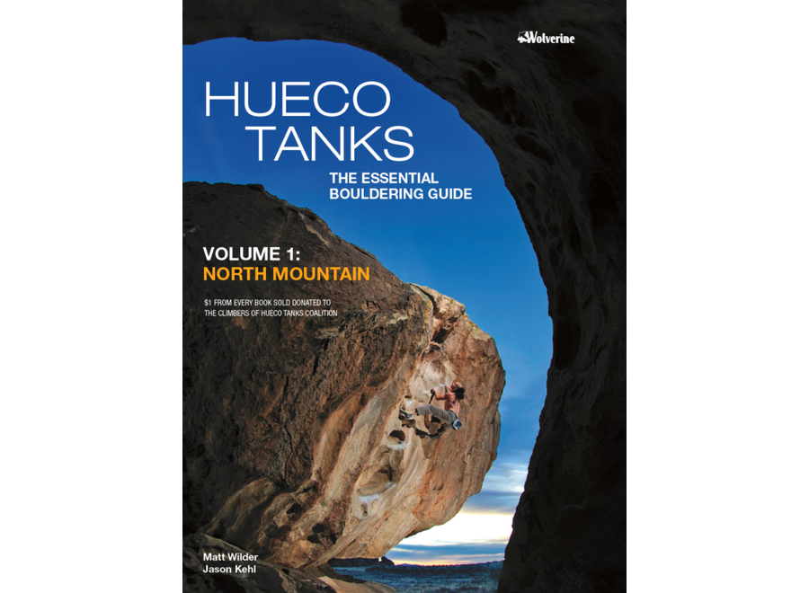 Wolverine Publishing Hueco Tanks Vol. 1: North Mountain by Matt Wilder and Jason Kehl