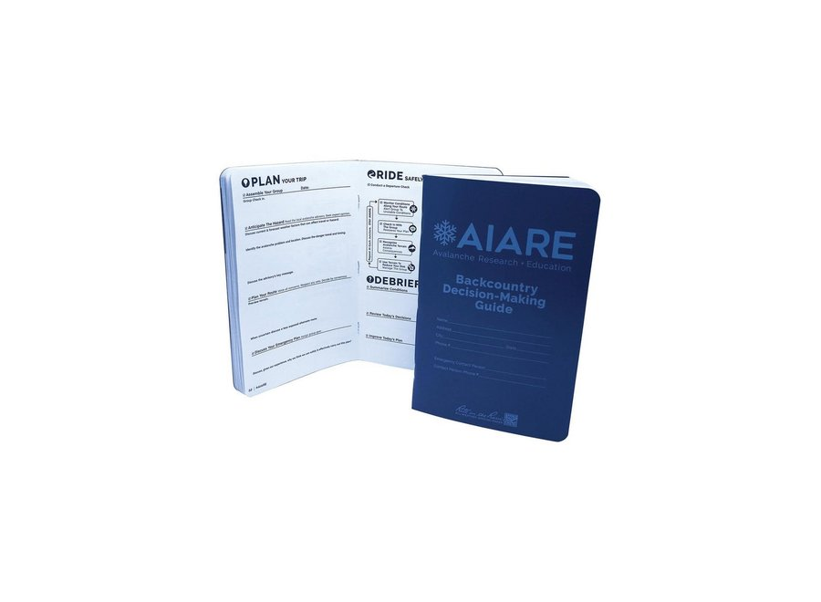 AIARE Backcountry Decision Making Guide Field Book