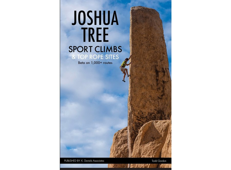 Joshua Tree Sport Climbs & Toprope Sites by Todd Gordon