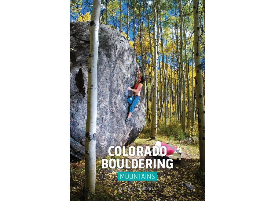 Sharp End Publishing Colorado Bouldering: Mountains Guidebook By Phillip Benningfield